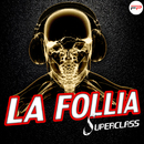 La Follia/Superclass