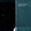 Babylon Suite/Vera Kappeler, Peter Conradin Zumthor