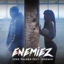 Enemiez (feat. Jeremih)/Keke Palmer