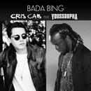 Bada Bing (feat. Youssoupha)/Cris Cab