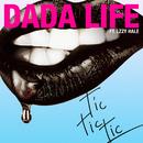 Tic Tic Tic (feat. Lzzy Hale)/Dada Life