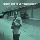 Workin' With The Miles Davis Quintet (feat. John Coltrane, Red Garland, Paul Chambers, Philly Joe Jones)/The Miles Davis Quintet