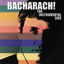 Bacharach! The Instrumental Side/Burt Bacharach