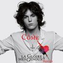 La gloire à mes genoux (Skydancers Remix - Extrait de l'opéra rock 'Le rouge et le noir')/Côme