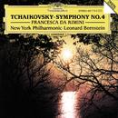 チャイコフスキー:交響曲第4番、幻想曲<フランチェスカ・ダ・リミニ>/New York Philharmonic Orchestra, Leonard Bernstein