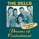 Dreams Of Contentment (Special Deluxe Collection)/The Dells