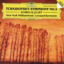 チャイコフスキー:交響曲第5番、幻想序曲<ロメオとジュリエット>/New York Philharmonic Orchestra, Leonard Bernstein