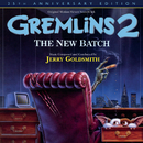 Gremlins 2: The New Batch (25th Anniversary Edition / Original Motion Picture Soundtrack)/Jerry Goldsmith