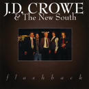 Flashback/J.D. Crowe & The New South