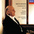Bruckner: Symphony No. 8/Sir Georg Solti, Chicago Symphony Orchestra