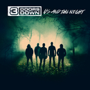 Us And The Night/3 Doors Down