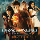 Dragonball: Evolution (Original Motion Picture Soundtrack)/Brian Tyler