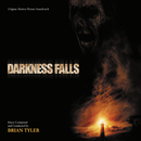 Darkness Falls (Original Motion Picture Soundtrack)/Brian Tyler
