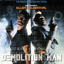 Demolition Man (The Original Orchestral Score)/Elliot Goldenthal