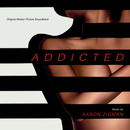 Addicted (Original Motion Picture Soundtrack)/Aaron Zigman