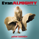 Evan Almighty (Original Motion Picture Score)/John Debney