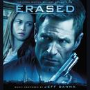 Erased (Original Motion Picture Soundtrack)/Jeff Danna