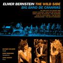 Elmer Bernstein: The Wild Side/Big Band De Canarias