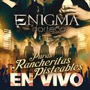 Puras Rancheritas Pisteables (En Vivo)/Enigma Norteño