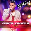 Kiss (The Voice Van Vlaanderen 2016)/Jimmy Colman