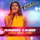 Who You Are (The Voice Van Vlaanderen 2016)/Naomy Laure