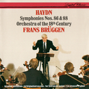 Haydn: Symphonies Nos. 86 & 88/Frans Brüggen, Orchestra Of The 18th Century