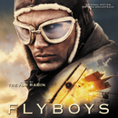 Flyboys (Original Motion Picture Soundtrack)/Trevor Rabin