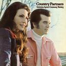 Country Partners/Loretta Lynn, Conway Twitty