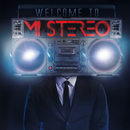 Welcome To Mi Stereo/Mi Stereo