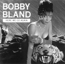Here We Go Again/Bobby Bland