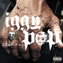 Skull Ring/Iggy Pop