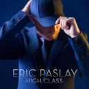 High Class/Eric Paslay