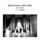 De Cerca (feat. Bandolero)/Josemi Carmona, Javier Colina