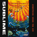 Everything Under The Sun/Sublime