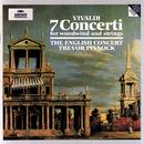 ヴィヴァルディ:木管と弦楽のための協奏曲集/The English Concert, Trevor Pinnock