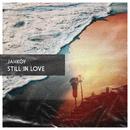 Still In Love/JAHKOY