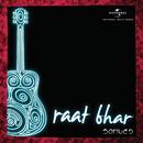 Raat Bhar/Samved