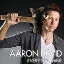 Every Sunshine/Aaron David
