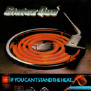 If You Can't Stand The Heat/Status Quo