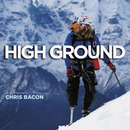 High Ground (Original Motion Picture Soundtrack)/Chris Bacon