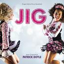 Jig (Original Motion Picture Soundtrack)/Patrick Doyle