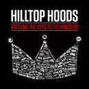 Rattling The Keys To The Kingdom/Hilltop Hoods