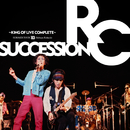 SUMMER TOUR '83 渋谷公会堂 ~KING OF LIVE COMPLETE~/RCサクセション