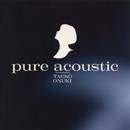 pure acoustic/大貫 妙子