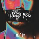 I Need You/TiMO ODV