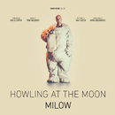Howling At The Moon/Milow