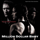 Million Dollar Baby (Original Motion Picture Soundtrack)/Clint Eastwood