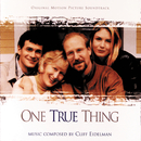 One True Thing (Original Motion Picture Soundtrack)/Cliff Eidelman