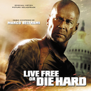 Live Free Or Die Hard (Original Motion Picture Soundtrack)/Marco Beltrami
