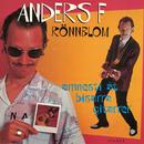 Amnesti åt bisarra gitarrer/Anders F. Rönnblom